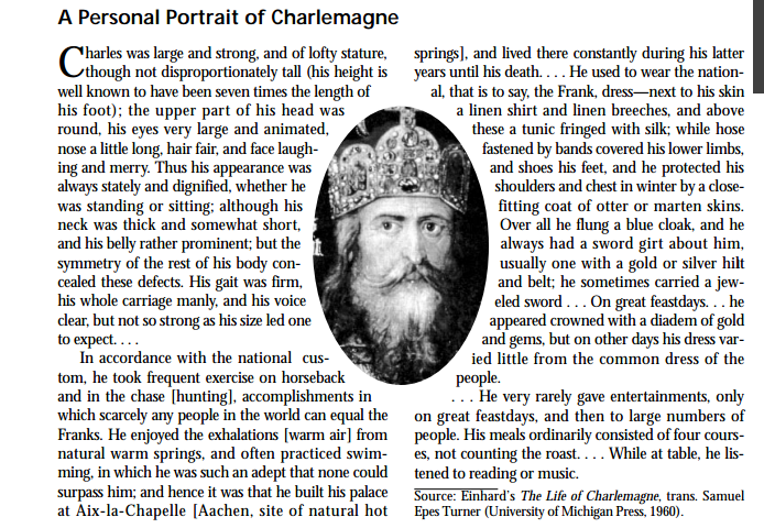 einhard life of charlemagne essay Charlemagne essay charlemagne, or charles the great, was born the eldest son of pepin the short, king of the franks (751–768), and his wife, bertrada of laon upon his father's death the frankish kingdom was divided between charlemagne and his younger brother carloman in 768.